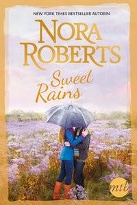 Nora Roberts: Sweet Rains