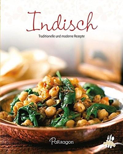 Minikochbuch: Indisch. Traditionelle und moderne Rezepte