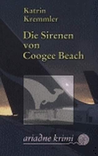 Katrin Kremmler: Die Sirenen von Coogee Beach
