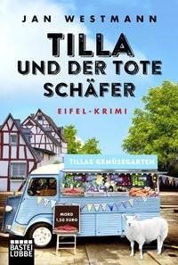 Jan Westmann: Tilla und der tote Schäfer