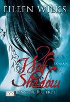 Eileen Wilks: Wolf Shadow - Finstere Begierde