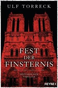 Ulf Torreck: Fest der Finsternis