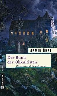 Armin Öhri: Der Bund der Okkultisten