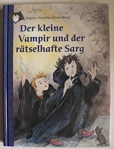Angela Sommer-Bodenburg: Der kleine Vampir und der rätselhafte Sarg