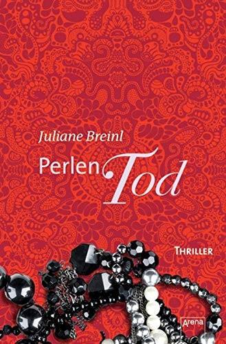 Juliane Breinl: Perlentod. Arena-Thriller