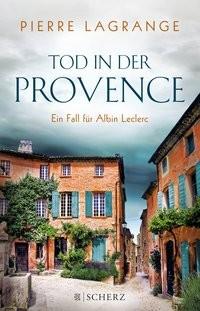 Pierre Lagrange: Tod in der Provence