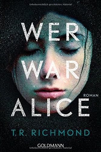 T. R. Richmond: Wer war Alice