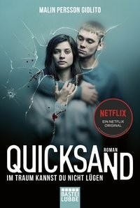 Malin Persson Giolito: Quicksand: Im Traum kannst du nicht lügen