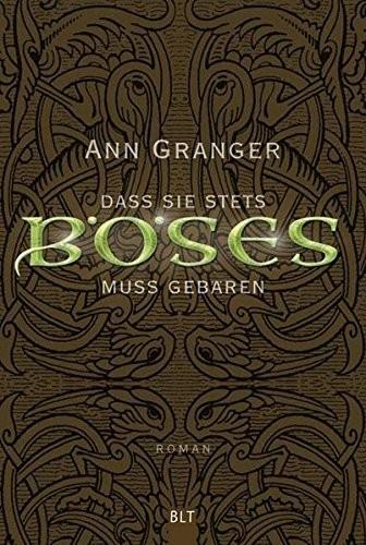 Ann Granger: Dass sie stets Böses muss gebären
