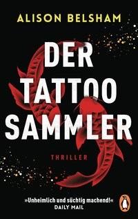 Alison Belsham: Der Tattoosammler