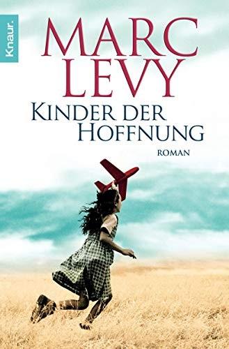 Marc Levy: Kinder der Hoffnung