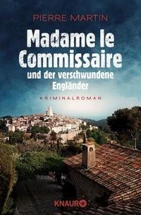 Pierre Martin: Madame le Commissaire und der verschwundene Engländer