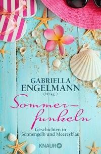 Gabriella Engelmann: Sommerfunkeln