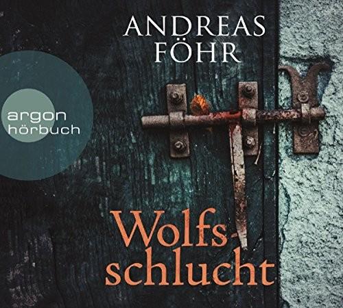 Andreas Föhr: HÖRBUCH: Wolfsschlucht, 6 Audio-CDs