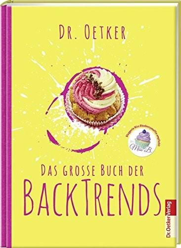 Dr. Oetker: Das große Buch der Backtrends