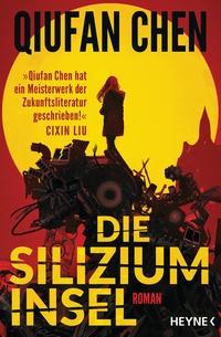 Qiufan Chen: Die Siliziuminsel
