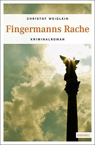 Christof Weiglein: Fingermanns Rache