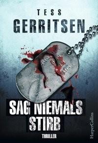 Tess Gerritsen: Sag niemals stirb