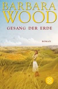 Barbara Wood: Gesang der Erde
