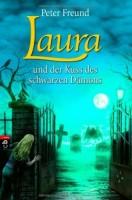 Peter Freund: Laura und der Kuss des schwarzen Dämons