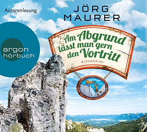 Jörg Maurer: HÖRBUCH: Am Abgrund lässt man gern den Vortritt, 6 Audio-CDs