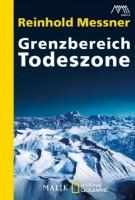 Reinhold Messner: Grenzbereich Todeszone