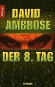 David Ambrose: Der 8. Tag