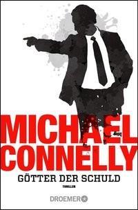 Michael Connelly: Götter der Schuld