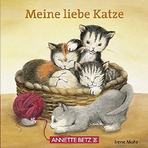 Irene Mohr: Meine liebe Katze