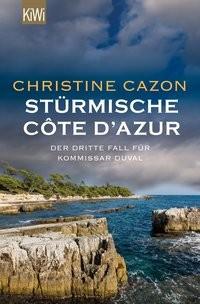 Christine Cazon: Stürmische Côte d´Azur