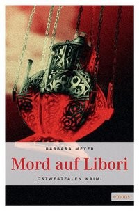 Barbara Meyer: Mord auf Libori
