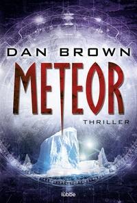Dan Brown: Meteor. Thriller