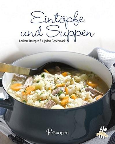 Minikochbuch: Eintöpfe und Suppen. Leckere Rezepte für jeden Geschmack
