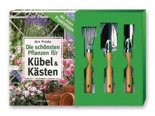 Jörn Pinske: Die schönsten Pflanzen für Kübel & Kästen - Buch und Pflanz-/Pflegeset