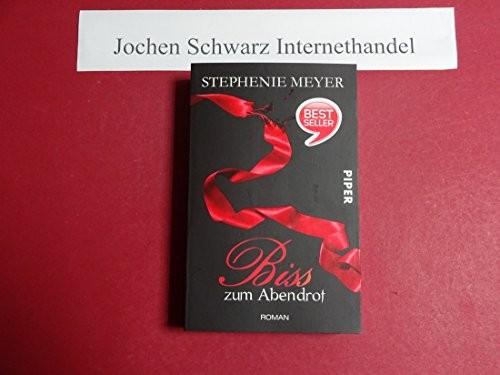 Stephenie Meyer: Bis(s) zum Abendrot