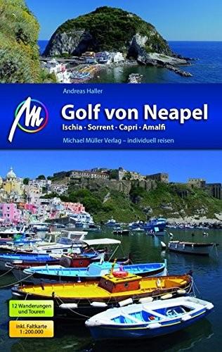 Andreas Haller: Michael Müller Verlag MMV Golf von Neapel Reiseführer