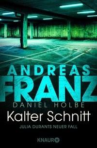 Andreas Franz: Kalter Schnitt