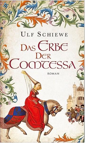 Ulf Schiewe: Das Erbe der Comtessa