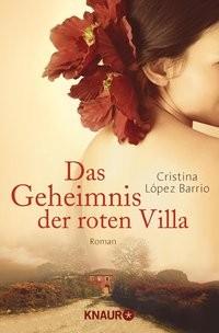 Cristina López Barrio: Das Geheimnis der roten Villa