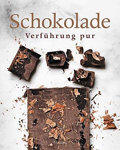 Schokolade. Verführung pur, Backbuch