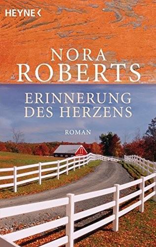 Nora Roberts: Erinnerung des Herzens