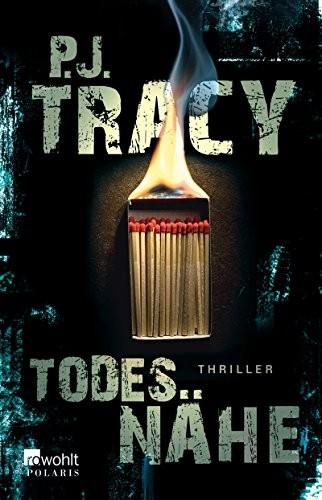 P. J. Tracy: Todesnähe