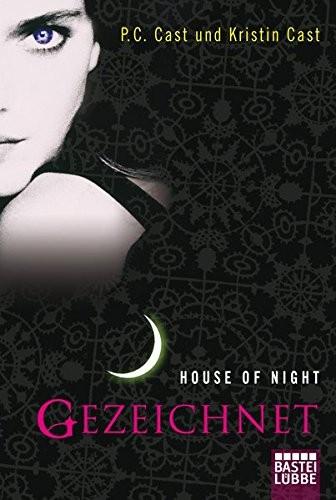 P.C. Cast: House of Night - Gezeichnet