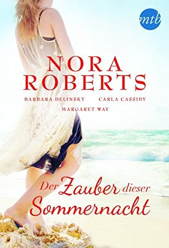 Nora Roberts: Der Zauber dieser Sommernacht