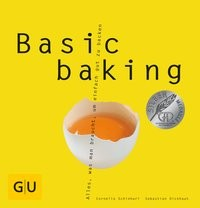 Cornelia Schinharl/ Sebastian Dickhaut: Basic baking
