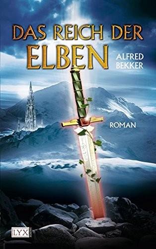 Alfred Bekker: Das Reich der Elben