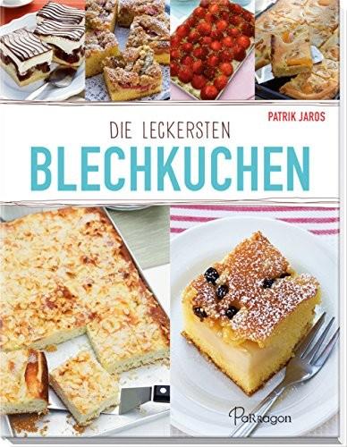 Patrik Jaros: Die leckersten Blechkuchen