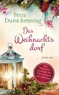Petra Durst-Benning: Das Weihnachtsdorf