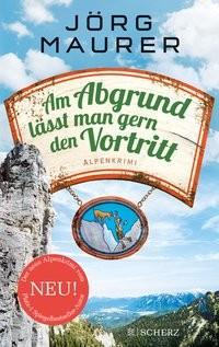 Jörg Maurer: Am Abgrund lässt man gern den Vortritt