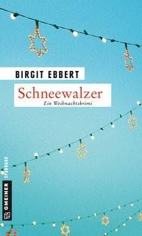 Birgit Ebbert: Schneewalzer